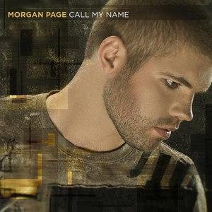 Morgan Page альбом Call My Name