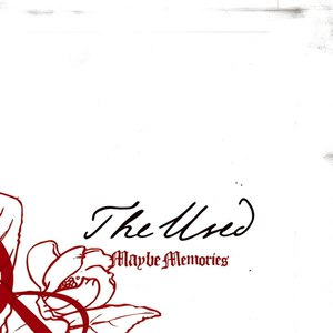 The Used альбом Maybe Memories