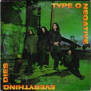 Type O Negative альбом Everything Dies