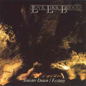 Love Like Blood альбом Sinister Dawn / Ecstasy