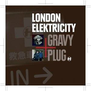 London Elektricity альбом Gravy Plug