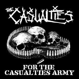 The Casualties альбом For The Casualties Army