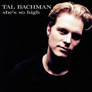Tal Bachman альбом She's So High