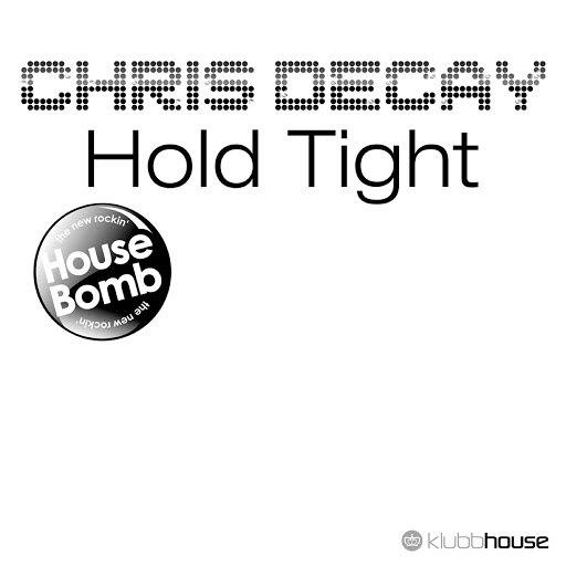 Chris Decay альбом Hold Tight