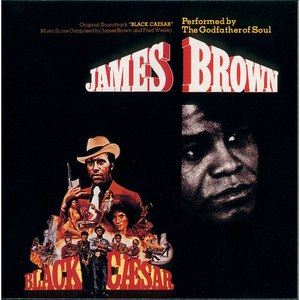James Brown альбом Black Caesar (Soundtrack)