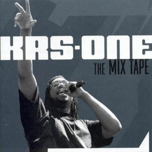 KRS-ONE альбом The Mix Tape