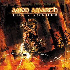 Amon Amarth альбом The Crusher - Reissue