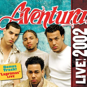 Aventura альбом Aventura LIVE! 2002