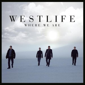 Westlife альбом Where We Are