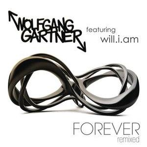 Wolfgang Gartner альбом Forever (feat. will.i.am)