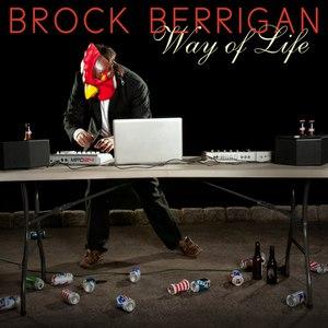 Brock Berrigan альбом Way of Life