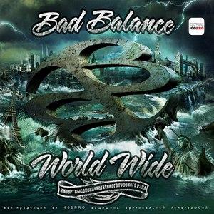 Bad Balance альбом World Wide