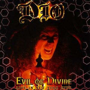Dio альбом Evil Or Divine: Live In New York City