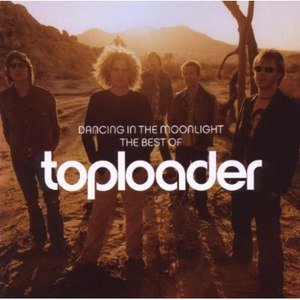 Toploader альбом Dancing In the Moonlight - The Best of Toploader