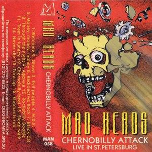 Mad Heads альбом Chernobilly Attack