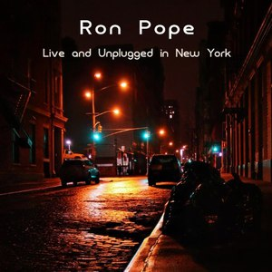 Ron Pope альбом Ron Pope: Live and Unplugged In New York