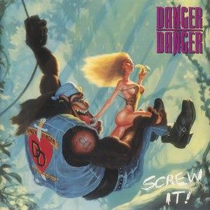 Danger Danger альбом Screw It!