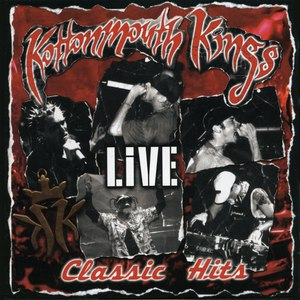Kottonmouth Kings альбом Classic Hits Live