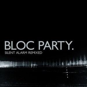 Bloc Party альбом Silent Alarm Remixed