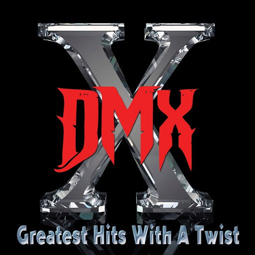 DMX альбом Greatest Hits With A Twist - Deluxe Edition