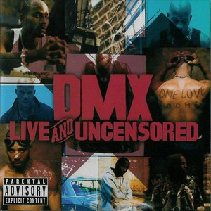 DMX альбом Live and Uncensored
