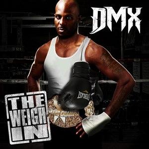 DMX альбом The Weigh In