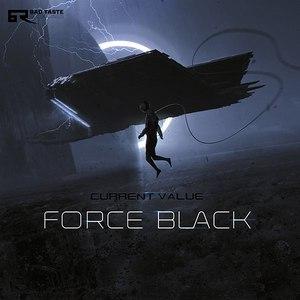 Current Value альбом Force Black