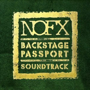 NoFX альбом Backstage Passport Soundtrack