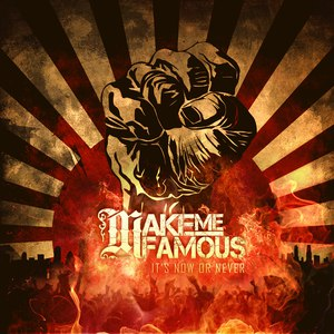 Make Me Famous альбом It's Now Or Never