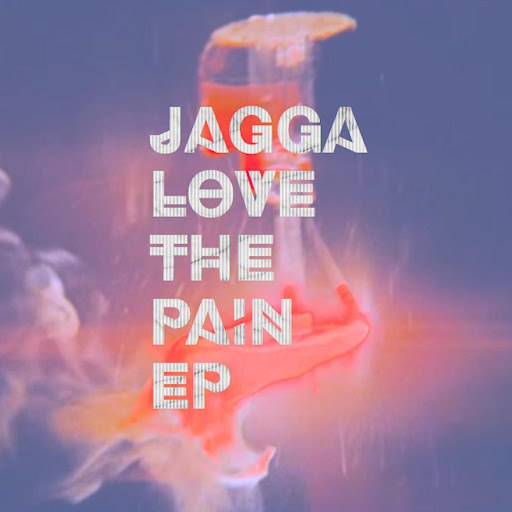 Jagga альбом Love The Pain (EP)