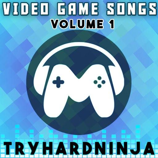 TryHardNinja альбом Video Game Songs, Vol. 1
