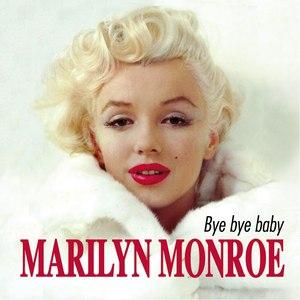 Marilyn Monroe альбом Bye Bye Baby