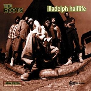 The Roots альбом Illadelph Halflife