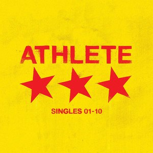 Athlete альбом Singles 01-10