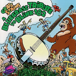 Pickin' On Series альбом A Bluegrass Tribute To Blink-182 Performed by Honeywagon: Grass Stains