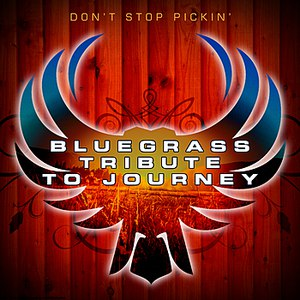 Pickin' On Series альбом The Bluegrass Tribute to Journey