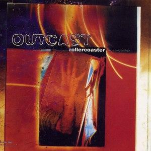 outcast альбом Rollercoaster