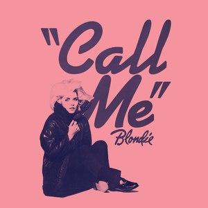 Blondie альбом Call Me (Digital EP)