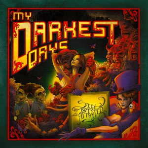 My Darkest Days альбом Sick And Twisted Affair