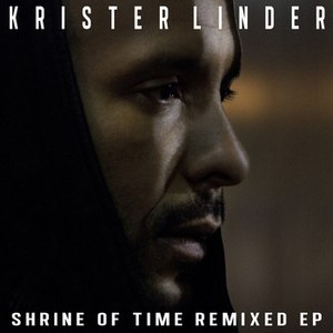 Krister Linder альбом Shrine of Time Remixed EP