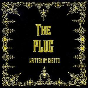 Ghetto альбом The Plug