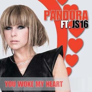 Pandora альбом You Woke My Heart