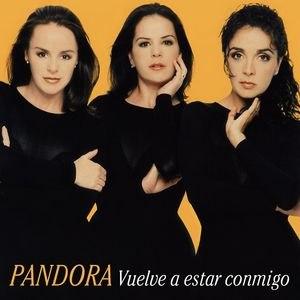 Pandora альбом Vuelve A Estar Conmigo