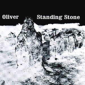 Oliver альбом Standing Stone