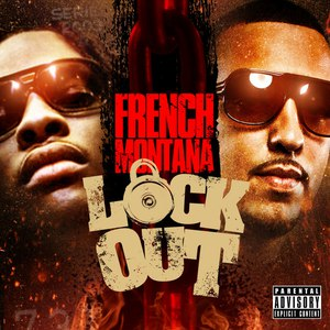 French Montana альбом Lock Out
