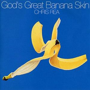 Chris Rea альбом God's Great Banana Skin
