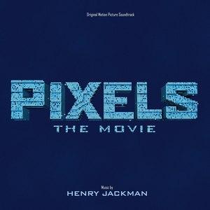 Henry Jackman альбом Pixels: The Movie (Original Motion Picture Soundtrack)