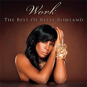 Kelly Rowland альбом Work - The Best Of