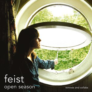 Feist альбом Open Season: Remixes And Collabs