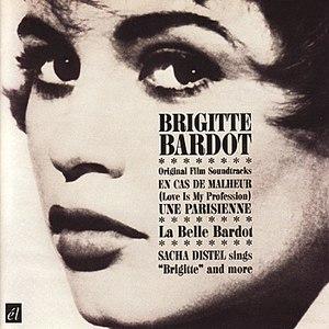 Brigitte Bardot альбом Love Is My Profession - Une Parisienne (Original Film Soundtracks)